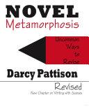 Novel Metamorphosis