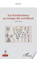 Les herboristes au temps du certificat