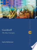 Gurdjieff The Key Concepts