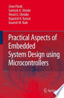 Practical Aspects of Embedded System Design using Microcontrollers Book