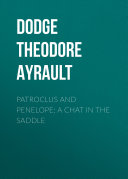 Patroclus and Penelope: A Chat in the Saddle Pdf/ePub eBook