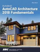 Autodesk AutoCAD Architecture 2018 Fundamentals Pdf/ePub eBook