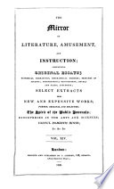 THE MIRROR OF LITERATURE AMUSMENT AND INSTRUCTION CONTAINING ORIGINAL ESSAYS