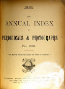 Annual Index Of Periodicals And Photographs For 1890 V 2 4 Index To The Periodical Literature Of The World
