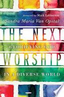 The Next Worship
