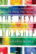 The Next Worship: Glorifying God in a Diverse World - Seite 215