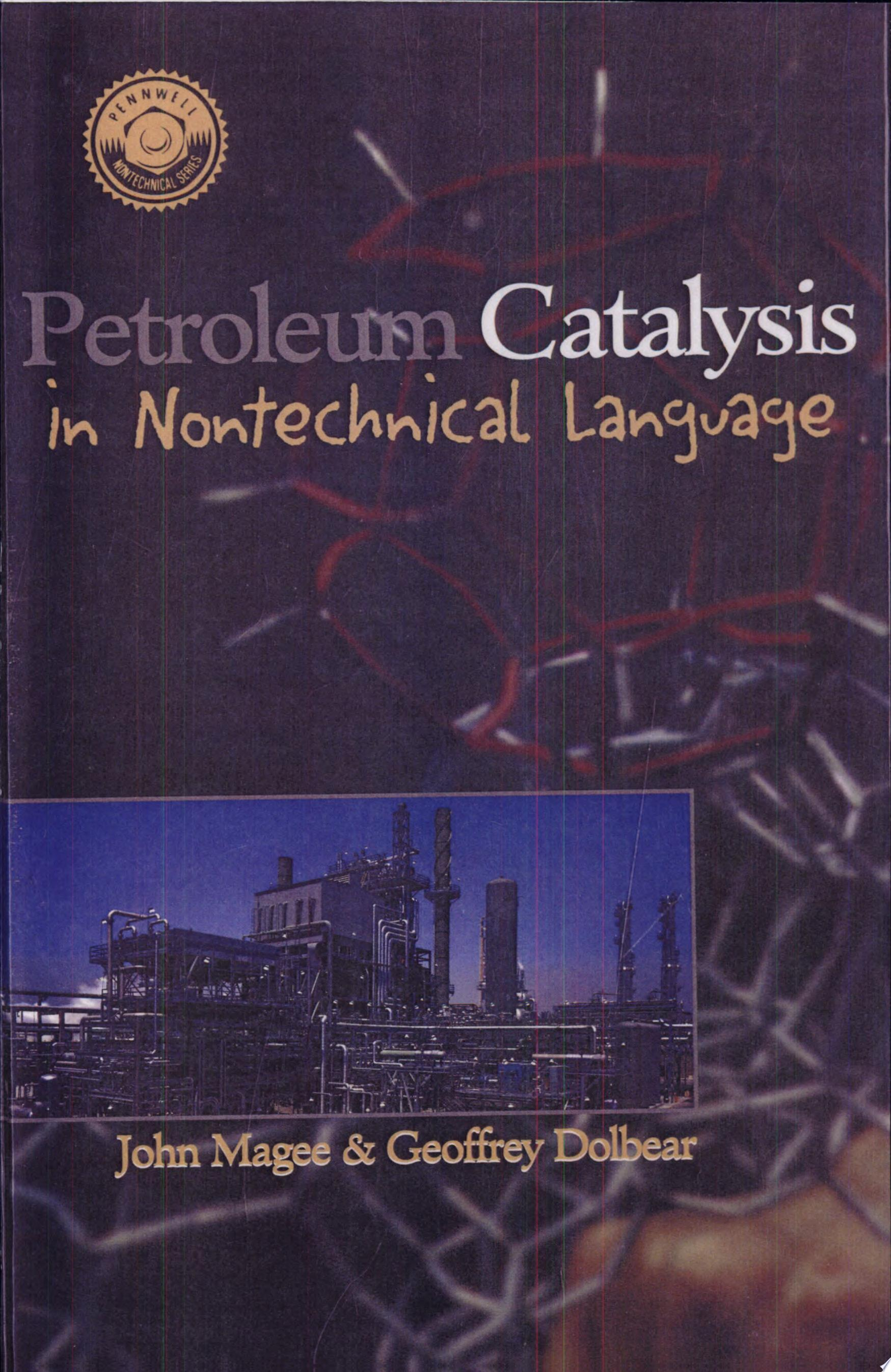 Petroleum Catalysis in Nontechnical Language