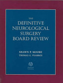The Definitive Neurological Surgery Board Review