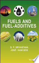 Fuels and Fuel Additives
