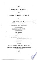 The Rhetoric, Poetic, and Nicomachean Ethics of Aristotle. Translated ... by Thomas Taylor. (Second Edition.).