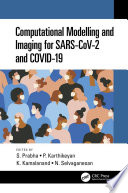 Computational Modelling and Imaging for SARS CoV 2 and COVID 19