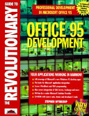 The Revolutionary Guide to Office 95 Development