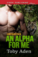 An Alpha for Me [Santiago Pack]
