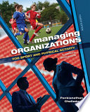 """Managing Organizations for Sport and Physical Activity: A Systems Perspective"" by Packianathan Chelladurai"