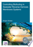 Controlling Biofouling in Seawater Reverse Osmosis Membrane Systems