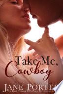 Take Me  Cowboy Book PDF