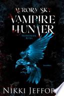 Northern Bites  Aurora Sky  Vampire Hunter  Vol  2