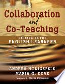 """Collaboration and Co-Teaching: Strategies for English Learners"" by Andrea Honigsfeld, Maria G. Dove, Margo DelliCarpini"