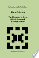 The Dynamic Systems of Basic Economic Growth Models