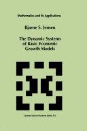 The Dynamic Systems of Basic Economic Growth Models Pdf/ePub eBook