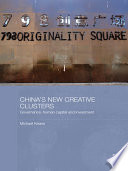 China s New Creative Clusters