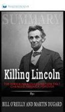 Summary of Killing Lincoln
