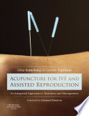 Acupuncture for IVF and Assisted Reproduction Book