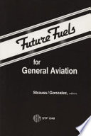 Future Fuels for General Aviation Book