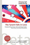 The Tyrant Falls in Love
