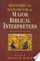 Historical Handbook Of Major Biblical Interpreters