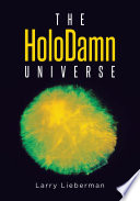 The HoloDamn Universe