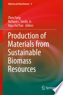 Production Of Materials From Sustainable Biomass Resources Book PDF
