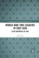 World War Two Legacies in East Asia