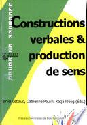 Constructions verbales et production de sens