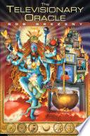 The Televisionary Oracle Pdf/ePub eBook