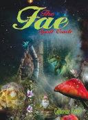 The Fae Spirit Oracle Deck
