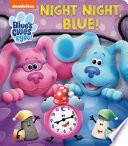 Night Night  Blue  Blue s Clues   You