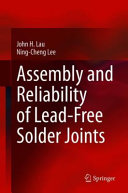 Assembly And Reliability Of Lead Free Solder Joints