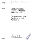 OFHEO's riskbased capital stress test incorporating new business is not advisable.