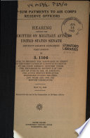Lump sum Payments to Air Corps Reserve Officers  Hearing on S  1106      May 21  1943