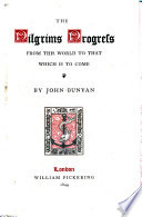 The Pilgrim S Progress From This World To That Which Is To Come Delivered Under The Similitude Of A Dream In Two Parts With Engravings Etc Book PDF