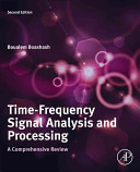 Time Frequency Signal Analysis and Processing