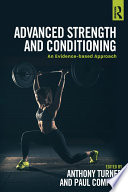 """Advanced Strength and Conditioning: An Evidence-based Approach"" by Anthony Turner, Paul Comfort"