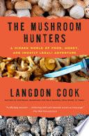 The Mushroom Hunters Book PDF