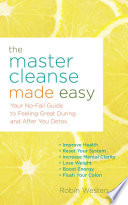 The Master Cleanse Made Easy