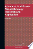 Advances in Molecular Nanotechnology Research and Application  2012 Edition