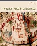 The Italian Piazza Transformed