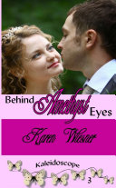Behind Amethyst Eyes, Book 3 of the Kaleidoscope Series ebook