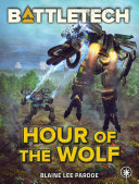 Pdf BattleTech: Hour of the Wolf Telecharger