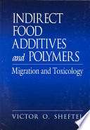 Indirect Food Additives And Polymers Book PDF